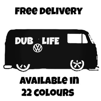 DUB LIFE Vinyl Car Sticker VW Van Motorbike Fairings Panniers Med 150mm x 67mm